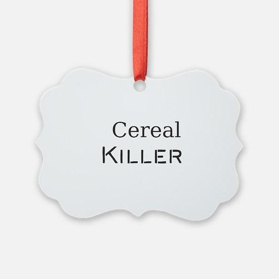 Cereal Killer Ornament