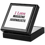 I Love MAGAZINE JOURNALISTS Keepsake Box
