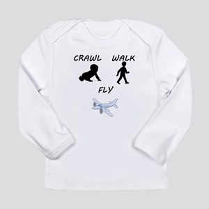 Crawl Walk Fly Long Sleeve T-Shirt