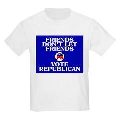 FRIENDS DON'T LET FRIENDS VOT Kids T-Shirt