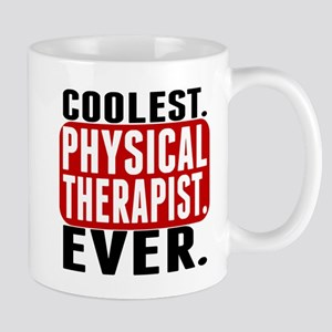 Coolest. Physical Therapist. Ever. Mugs