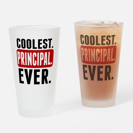 Coolest. Principal. Ever. Drinking Glass