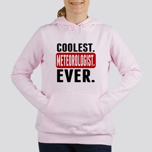 Coolest. Meteorologist. Ever. Women's Hooded Sweat