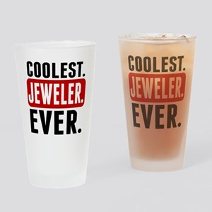 Coolest. Jeweler. Ever. Drinking Glass