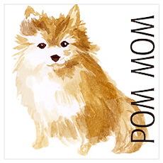 Pom Mom Pomeranian Poster