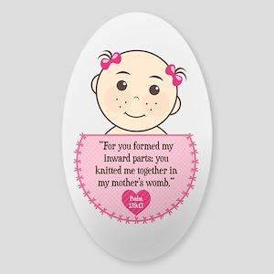Pro-Life Psalm 139:13 Sticker (Oval)