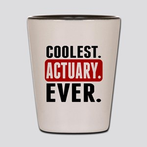 Coolest. Actuary. Ever. Shot Glass