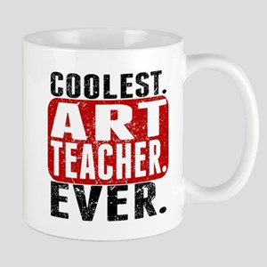 Coolest. Art Teacher. Ever. Mugs