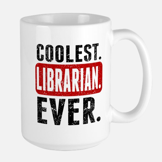 Coolest. Librarian. Ever. Mugs
