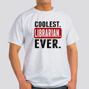 Coolest. Librarian. Ever. T-Shirt