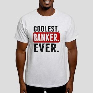 Coolest. Banker. Ever. T-Shirt
