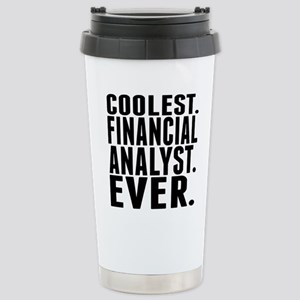 Coolest. Financial Analyst. Ever. Travel Mug