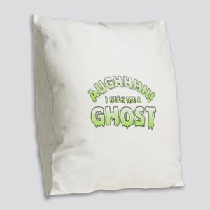 I Sees Me a Ghost Burlap Throw Pillow