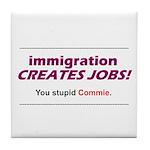 Immigration Tile Coaster