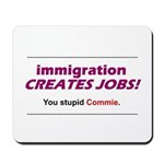 Immigration Mousepad