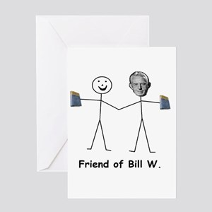 Friend of Bill W. Greeting Cards