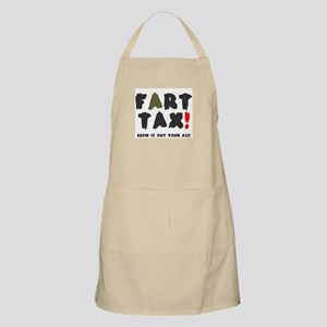 FART TAX - BLOW IT OUT YOUR ASS! Apron