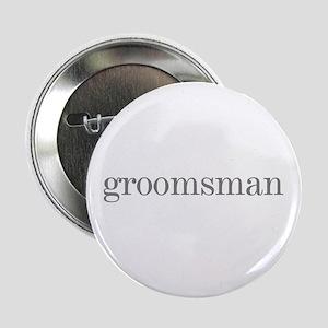 Groomsman Grey Text Wedding Button