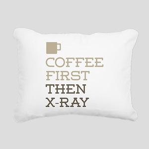 Coffee Then X-Ray Rectangular Canvas Pillow