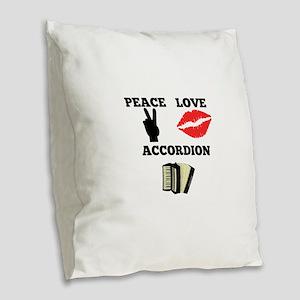 Peace Love Accordion Burlap Throw Pillow