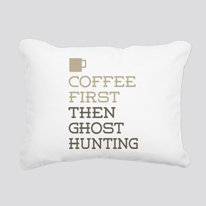 Coffee Then Ghost Huntin Rectangular Canvas Pillow