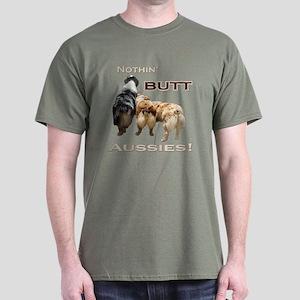 Nothin' Butt Dark T-Shirt
