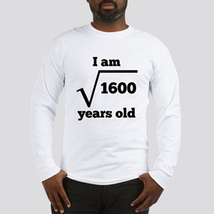 40th Birthday Square Root Long Sleeve T-Shirt