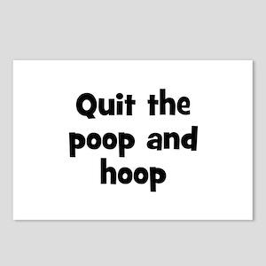 Quit the poop and hoop Postcards (Package of 8)
