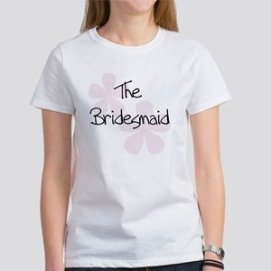 The Bridesmaid Pink Flowers Women's T-Shirt