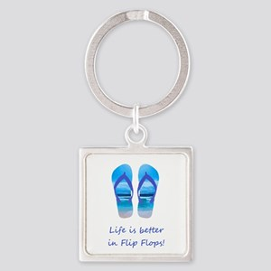 Life Is Better In Flip Flops Fun Summer Keychains