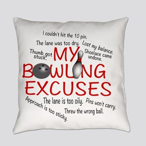 MY BOWLING EXCUSES Everyday Pillow