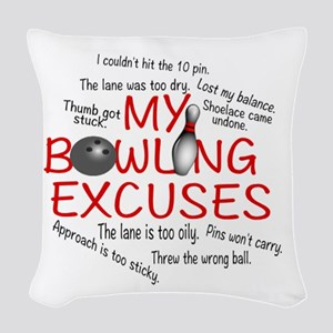 MY BOWLING EXCUSES Woven Throw Pillow