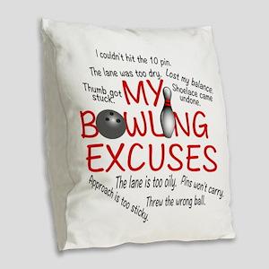 MY BOWLING EXCUSES Burlap Throw Pillow