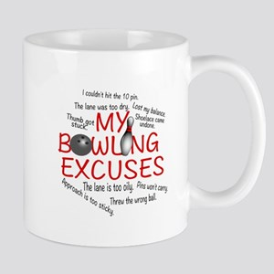 MY BOWLING EXCUSES Mug