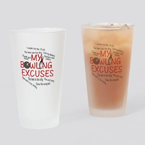 MY BOWLING EXCUSES Drinking Glass