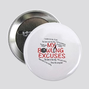 "MY BOWLING EXCUSES 2.25"" Button"