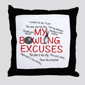 MY BOWLING EXCUSES Throw Pillow