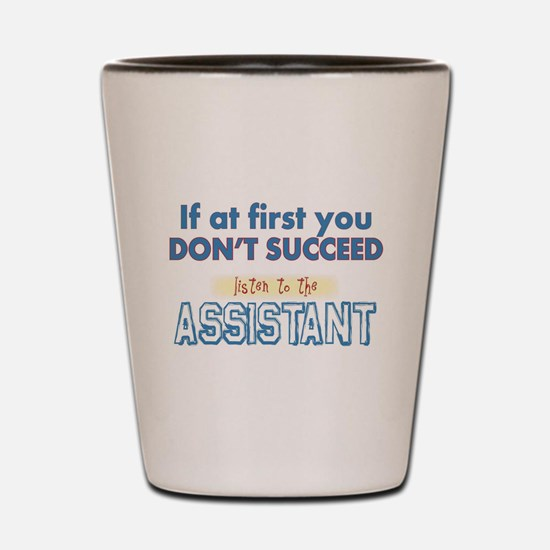 Assistant Shot Glass