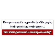 Whose Government Bumper Sticker