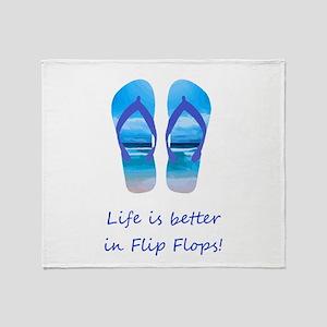 Life is Better in Flip Flops Fun Summer art Throw