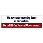 Occupying Force Bumper Sticker (10 Pack)