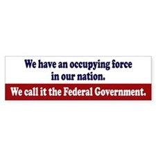 Occupying Force Bumper Sticker