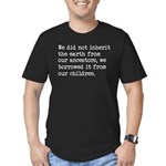 Borrowed The Earth Fro Men's Fitted T-Shirt (dark)