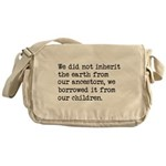 Borrowed The Earth From Our Children Messenger Bag