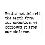 Borrowed The Earth From Our Child 35x21 Wall Decal