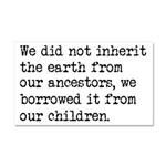 Borrowed The Earth From Our Chi Car Magnet 20 x 12