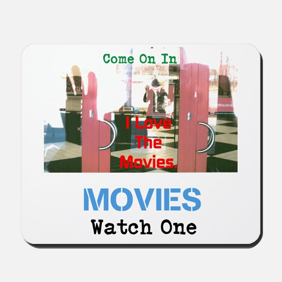 Movies Watch One. I Love The Movies. Mousepad