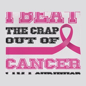 Beat the Crap Out of Cancer Throw Blanket