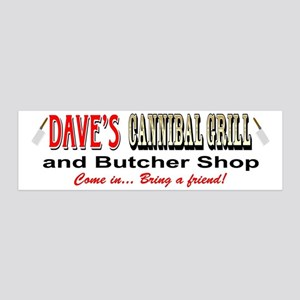 DAVE'S CANNIBAL GRILL 36x11 Wall Decal