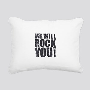 We Will Rock You Rectangular Canvas Pillow
